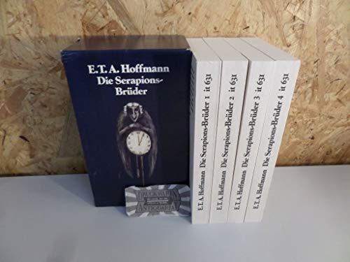 Die Serapions-Bruder : gesammelte Erzahlungen und Marchen in vier Banden ; [by] E.T.A Hoffmann ; ...