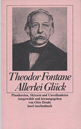 9783458323419: Allerlei Glück. Erzählungen und Fragmente