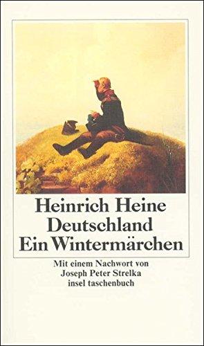 Deutschland. Ein Wintermärchen: Heine, Heinrich
