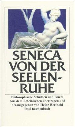 9783458324430: Von der Seelenruhe: Philosophische Schriften und Briefe