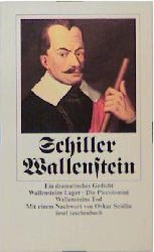 Wallenstein: Ein dramatisches Gedicht. Wallensteins Lager. Die: Schiller, Friedrich