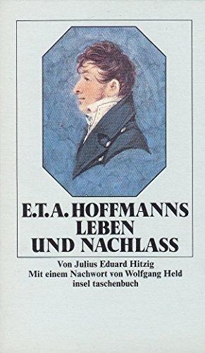9783458324553: E. T. A. Hoffmanns Leben und Nachlaß