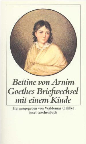 9783458324676: Goethes Briefwechsel mit einem Kinde (Fiction, Poetry & Drama)