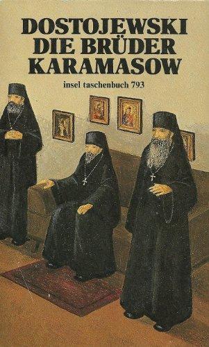 Die Brüder Karamasow, 3 Bände.: Fjodor Michailowitsch Dostojewski