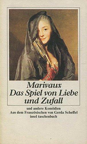 9783458325055: Das Spiel von Liebe und Zufall. Und andere Komödien (Livre en allemand)