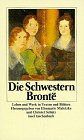 Die Schwestern Bronte - Anne Brontë, Charlotte Brontë, Emily Brontë, Elsemarie Maletzke, Christel Schütz