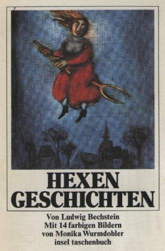 Hexengeschichten: Ludwig Bechstein