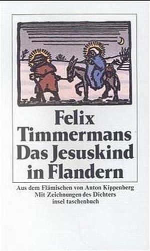 Das Jesuskind in Flandern - Felix, Timmermans,