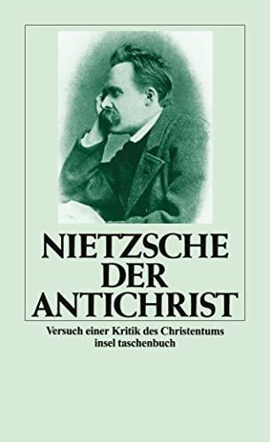 DER ANTICHRIST: Nietzsche, Friedrich