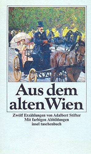 9783458326595: Aus dem alten Wien. Zwölf Studien