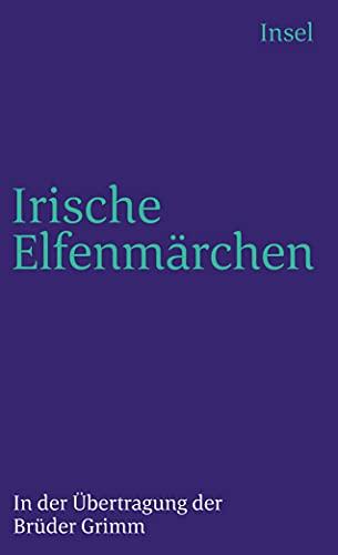 9783458326885: Irische Elfenmärchen