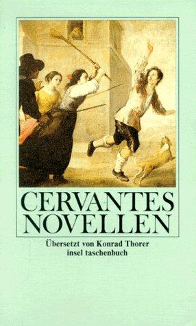 Die Novellen.: Cervantes Saavedra, Miguel