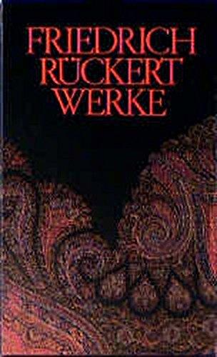 Werke: Rückert, Friedrich