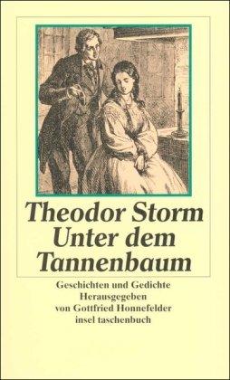 Unter dem Tannenbaum: Geschichten und Gedichte.: Storm, Theodor