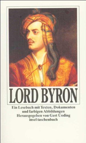 Ein Lesebuch mit Texten, Dokumenten und farbigen: Lord Byron
