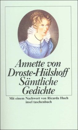 Sämtliche Gedichte. Annette von Droste-Hülshoff. Mit e.: Droste-Hülshoff, Annette von