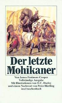 Der letzte Mohikaner.: James Fenimore Cooper