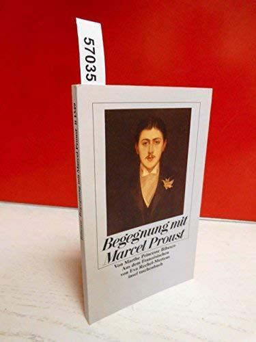 Begegnung mit Marcel Proust. von Marthe Princesse