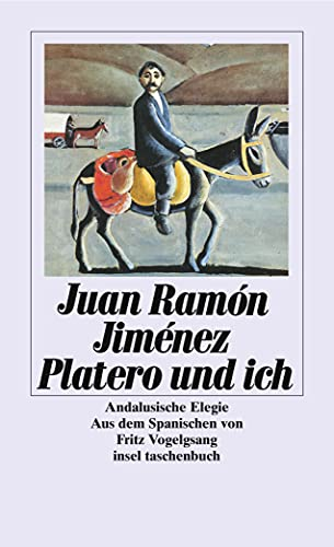 Platero und ich. Andalusische Elegie.: Jimenez, Juan Ramon