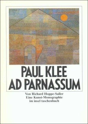 Ad Parnassum. Eine Kunst-Monographie mit Abbildungen und: Hoppe-Sailer, Richard ;