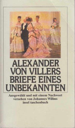 Briefe eines Unbekannten: Villers, Alexander von