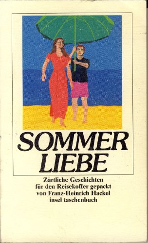 9783458332961: Sommerliebe. Zärtliche Geschichten.