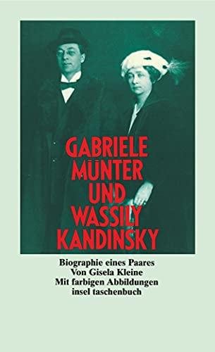 Gabriele Münter und Wassily Kandinsky : Biographie eines Paares. - Kleine, Gisela