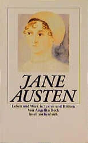 Jane Austen. Leben und Werk in Texten und Bildern. - Austen, Jane; Beck, Angelika