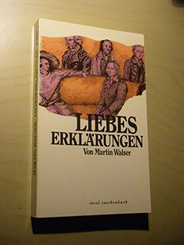 Liebeserklärungen.: Walser, Martin
