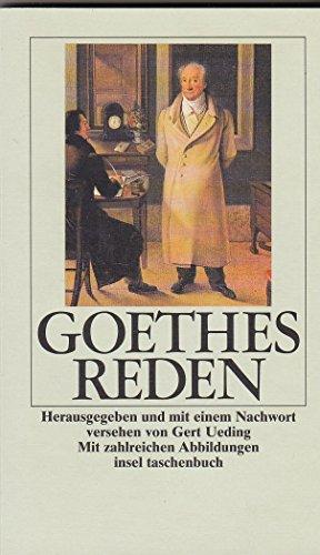 Goethes Reden und Ansprachen. herausgegeben und mit: Goethe, Johann W