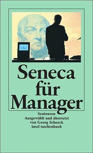 9783458333562: Seneca für Manager. Sentenzen.