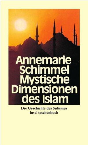 9783458334156: Mystische Dimensionen des Islam: Die Geschichte des Sufismus