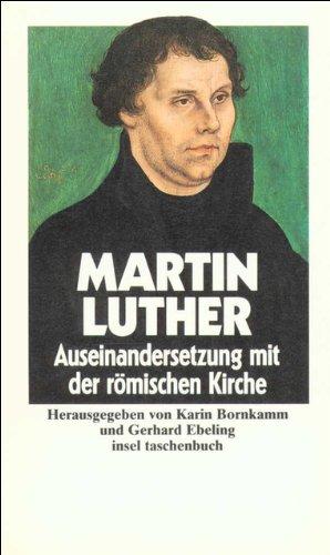 Ausgewählte Schriften III. Auseinandersetzung mit der römischen: Luther, Martin