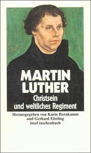 Christsein und weltliches regime (Hors Catalogue): Luther Martin