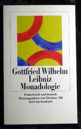Monadologie von Gottfried W. Leibniz; Dietmar Till;