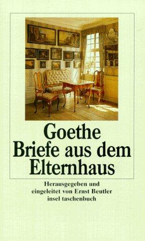 Briefe Von Goethes Mutter : Briefe aus dem elternhaus von goethe zvab
