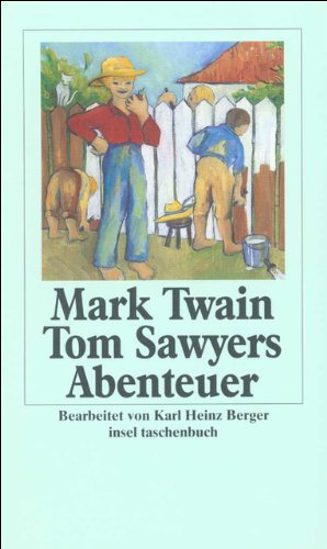 Tom Sawyers Abenteuer.: Twain, Mark; Berger,