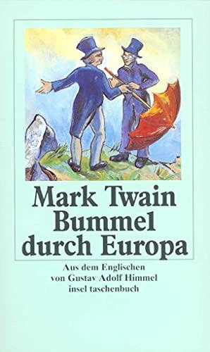 9783458335955: Bummel durch Europa: Mit einem Anhang mit Nachwort, Zeittafel und Bibliographie