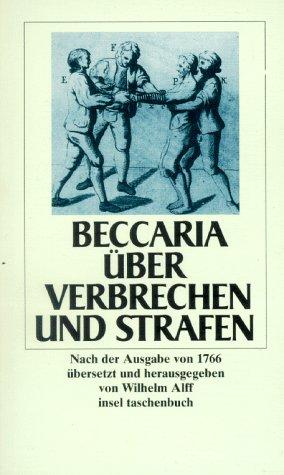 Über Verbrechen und Strafen. Nach der Ausg.: Beccaria, Cesare und