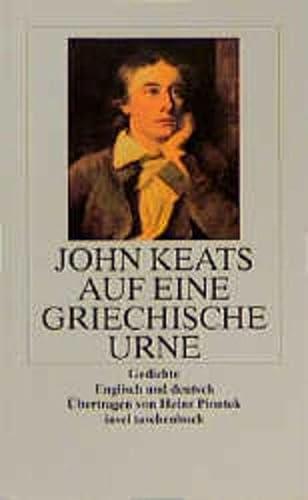 Auf eine griechische Urne. (9783458339168) by John Keats