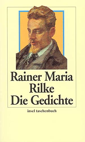 Die Gedichte.: Rainer Maria Rilke