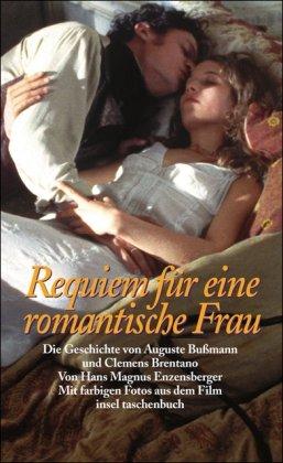 9783458339731: Requiem für eine romantische Frau: Die Geschichte von Auguste Bußmann und Clemens Brentano