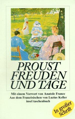 Freuden und Tage. Marcel Proust. Aus dem: Proust, Marcel und