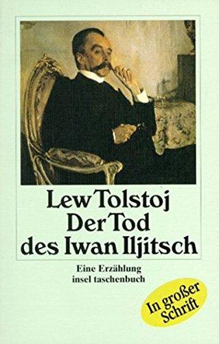 9783458341277: Der Tod des Iwan Illjitsch. Großdruck. Eine Erzählung.