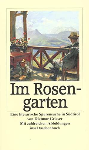 9783458342090: Im Rosengarten: Eine literarische Spurensuche in Südtirol