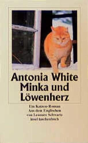 Minka und Löwenherz. Ein Katzen-Roman. Aus dem: White,Antonia