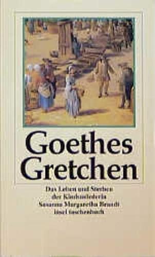 9783458342632: Goethes Gretchen.