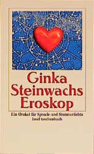 9783458342861: Eroskop: Ein Orakel für Sprach- und Sternverliebte (Insel Taschenbuch)