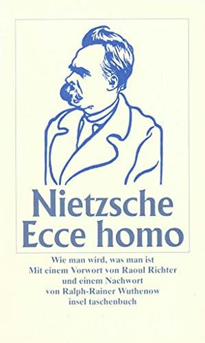 9783458343776: Ecce Homo: Wie man wird, was man ist
