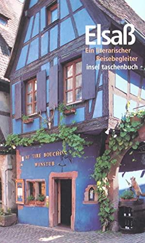 Das Elsaß: Ein literarischer Reisebegleiter (insel taschenbuch): Guntz, Emma; Weckmann,